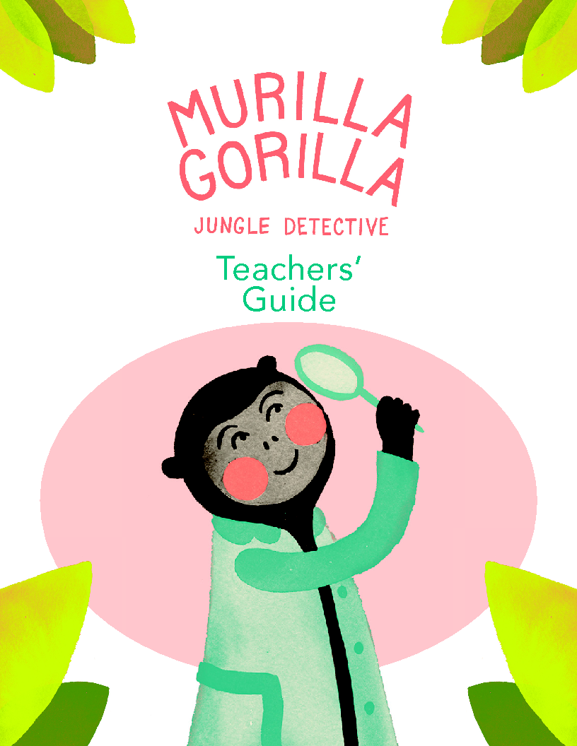Murilla Gorilla Teacher's Guide